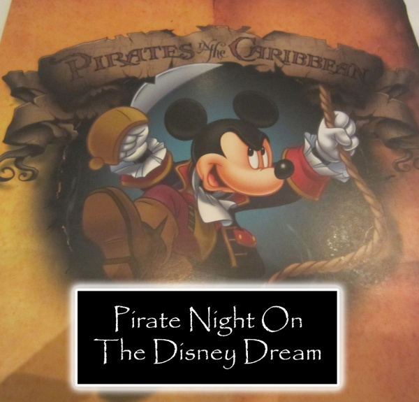 Pirates In The Caribbean Night On The Disney Dream