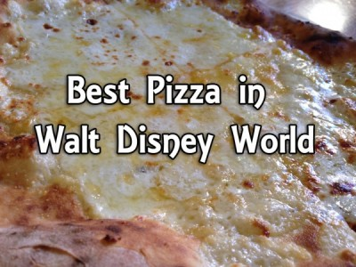 Best Pizza in Walt Disney World