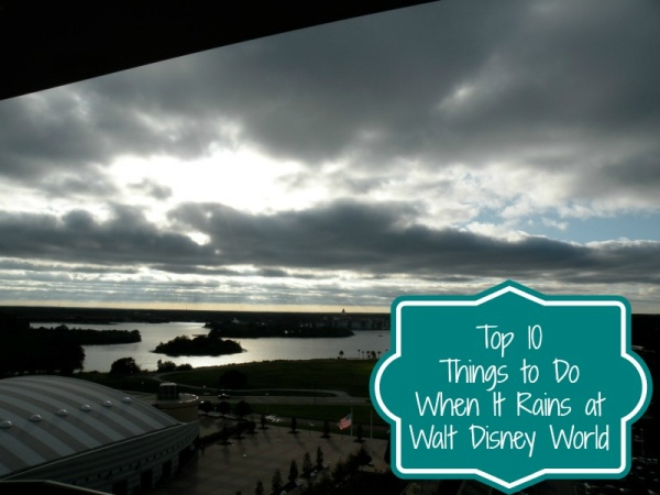 Top 10 Things to Do When It Rains at Walt Disney World