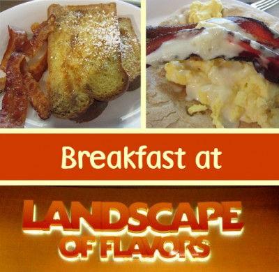 Breakfast at Landscape of Flavors