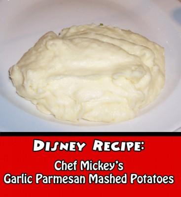 Chef Mickey's Garlic Parmesan Mashed Potatoes