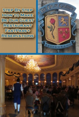Step By Step How to Make Be Our Guest Restaurant FastPass+ Reservations