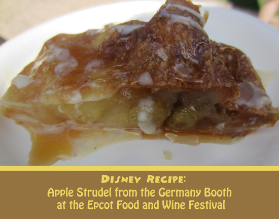 Apple Strudel from Epcot Food and Wine Festival