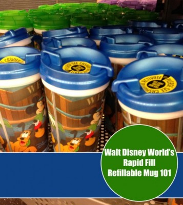 Walt Disney World Rapid Fill Refillable Mug System 101