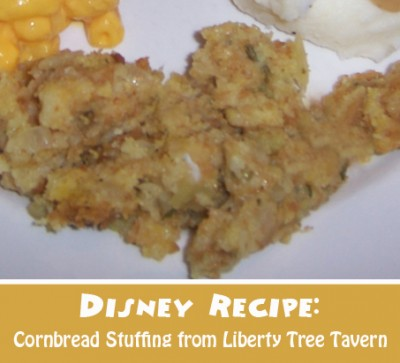 Disney Recipe - Cornbread Stuffing from Liberty Tree Tavern