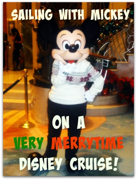 Disney Cruise Line very merrytime cruise holiday mickey