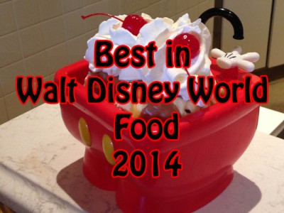 Best in Walt Disney World Food for 2014