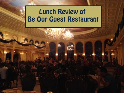 Lunch Review of Be Our Guest Restaurant