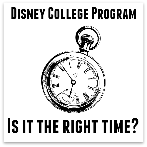 The Mouse For Less: The Disney College Program - When is the right time?