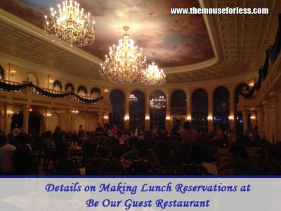 Details on Making Lunch Reservations for Be Our Guest Restaurant