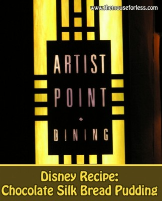 Disney Recipe - Chocolate Silk Break Pudding from Artist Point