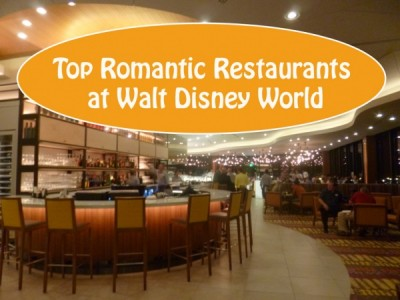 Top Romantic Restaurants at Walt Disney World