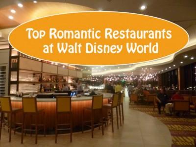 Top Romantic Restaurants at Walt Disney World