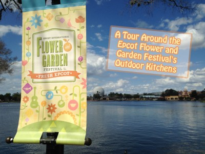 A Tour Around the Epcot Flower and Garden Festival's Outdoor Kitchens