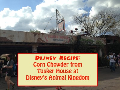 Disney Recipe - Tusker House Corn Chowder