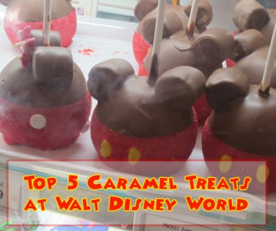 Top 5 Caramel Treats at Walt Disney World