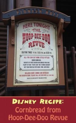 Disney Recipe for Cornbread from Hoop-Dee-Doo Revue
