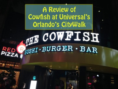 A Review of Cowfish at Universal's CityWalk
