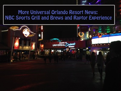 More Universal Orlando Resort News – NBC Sports Grill and Brews and Raptor Experience