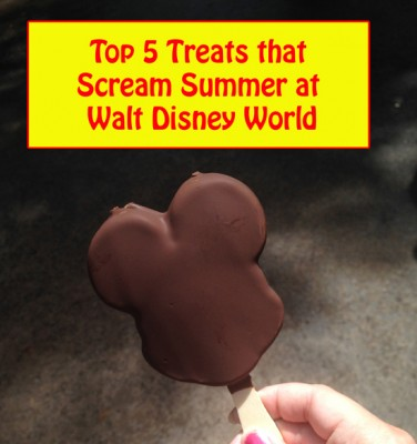Top 5 Treats that Scream Summer at Walt Disney World