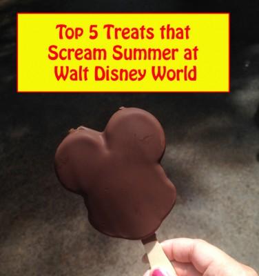 Top 5 Treats that Scream Summer at Walt Disney World