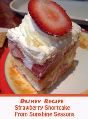 Disney Recipe-Strawberry Shortcake from Sunshine Seasons
