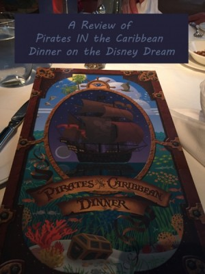A Review of Pirates IN the Caribbean Dinner