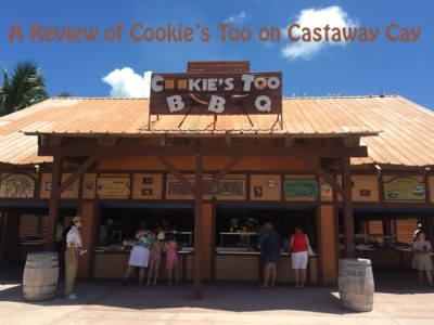 A Review of Cookie's Too on Castaway Cay