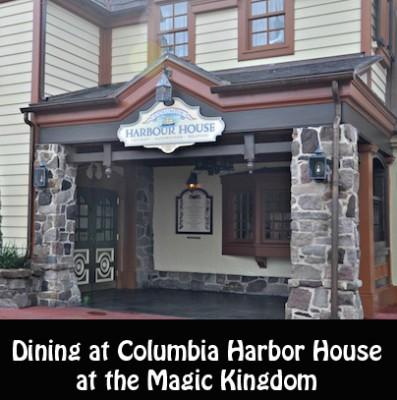 Dining at Columbia Harbor House at the Magic Kingdom