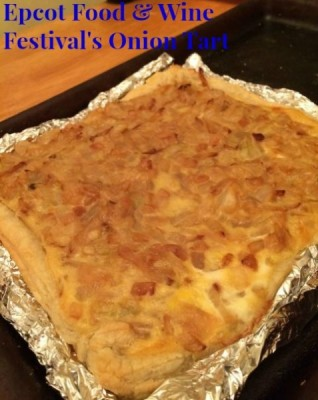 Epcot Food and Wine Festival Onion Tart Recipe