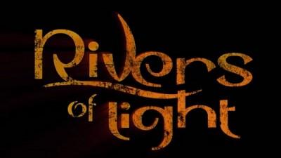Rivers of Light