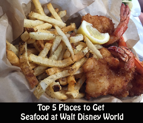 Foodie Friday Top 5 Places To Get Seafood At Walt Disney World