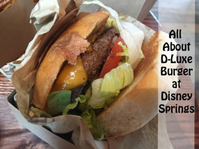 All About D-Luxe Burger at Disney Springs