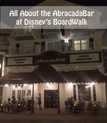 All About the AbracadaBar at Disney's BoardWalk