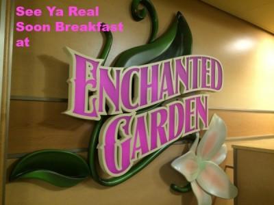 See Ya Real Soon Breakfast at Enchanted Garden