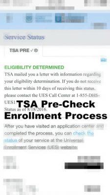 TSA PreCheck ® Enrollment Process