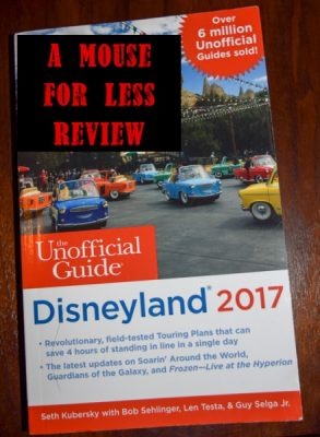 Unnoficial Guide to Disneyland 2017