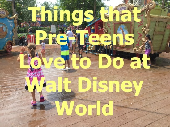 Things That Pre-Teens Love to Do at Walt Disney World