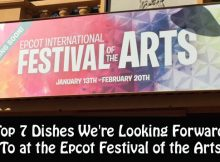 Top 7 Dishes We're Looking Forward To at the Epcot Festival of the Arts