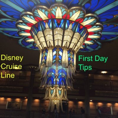 Disney Cruise Line First Day Tips