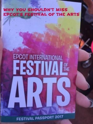 Why You Shouldn't Miss the Epcot Festival of the Arts