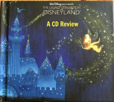 Disneyland Legacy Collection CD Review
