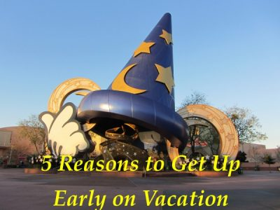 5 Reasons to get up early on a Walt Disney World vacation