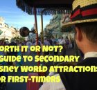 Worth it or not? A Guide to Secondary Disney World Attractions for First-Timers