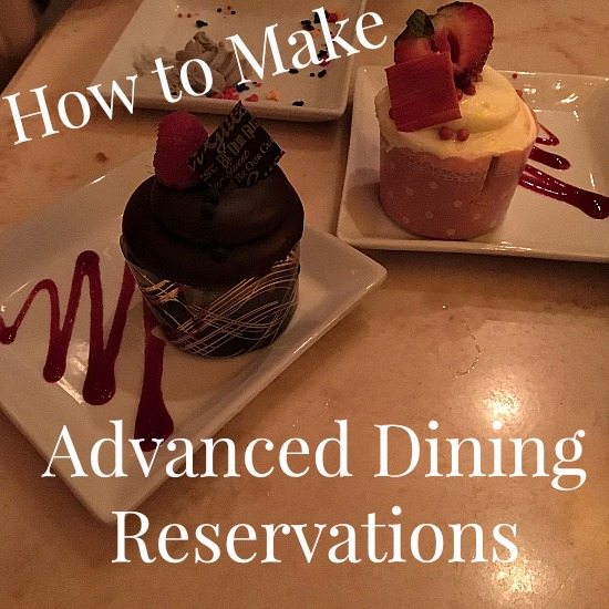 How To Make Advance Dining Reservations At Walt Disney World