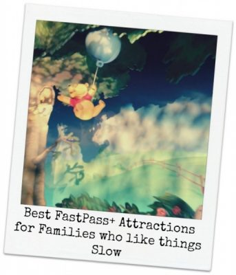 Best FastPass+ Picks for Families Who Like Things Slow