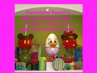 Egg-stravaganza at Disneyland Resort