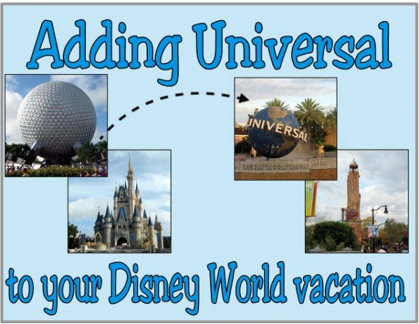 add Universal to a Disney World vacation