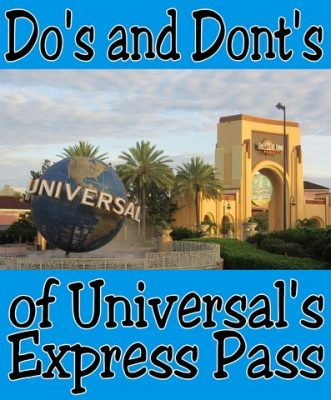 Do's and Dont's of Universal Express Pass
