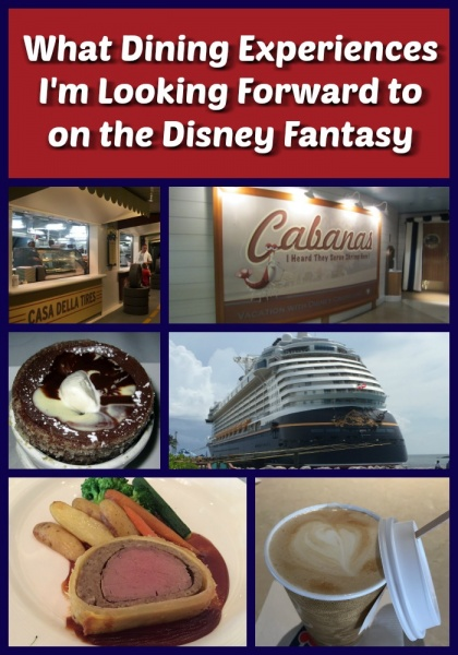 What Dining Experiences I'm Looking Forward to on the Disney Fantasy
